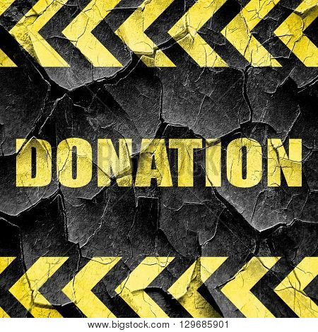 donation, black and yellow rough hazard stripes