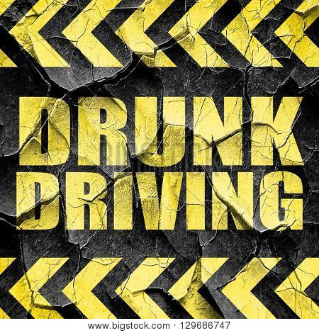 drunk driving, black and yellow rough hazard stripes
