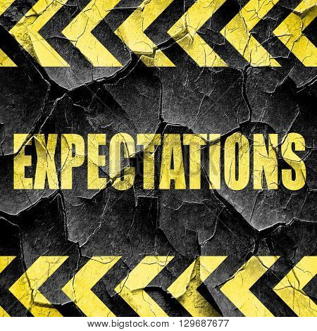 expectations, black and yellow rough hazard stripes