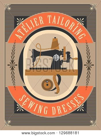 vector retro poster sewing workshop Atelier tailoring picture old sewing machine