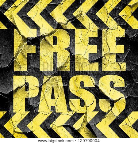 free pass, black and yellow rough hazard stripes