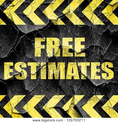 free estimate, black and yellow rough hazard stripes