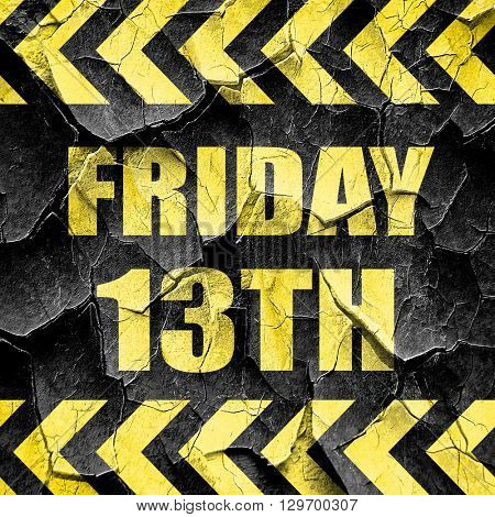 friday 13th, black and yellow rough hazard stripes