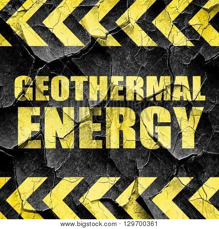 geothermal energy, black and yellow rough hazard stripes