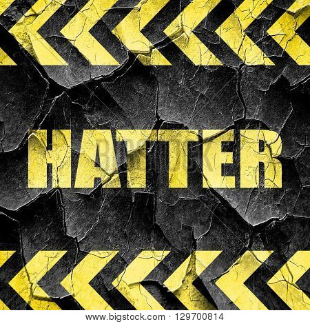 hatter, black and yellow rough hazard stripes