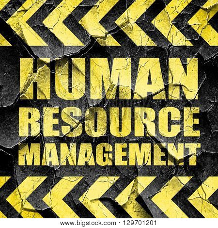 human resource management, black and yellow rough hazard stripes