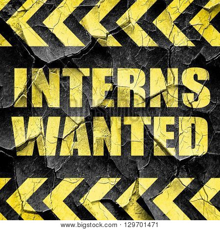 interns wanted, black and yellow rough hazard stripes