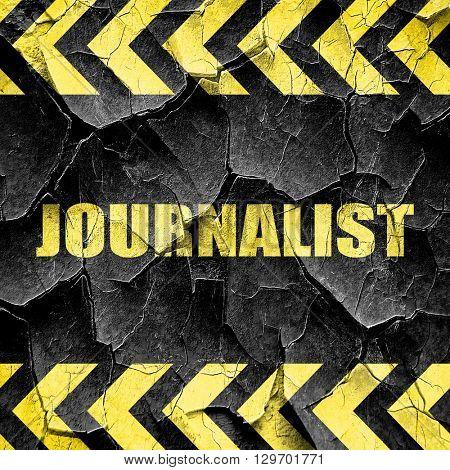 journalist, black and yellow rough hazard stripes