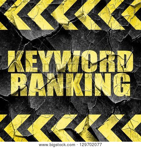 keyword ranking, black and yellow rough hazard stripes