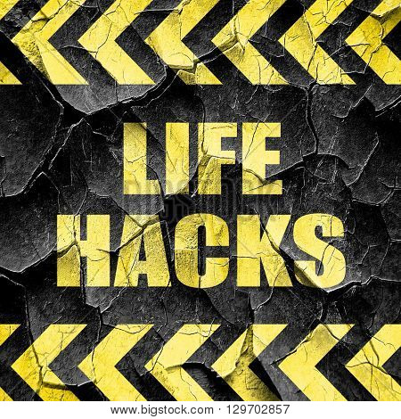 life hacks, black and yellow rough hazard stripes