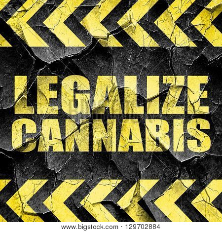 legalize cannabis, black and yellow rough hazard stripes