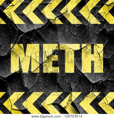 meth, black and yellow rough hazard stripes