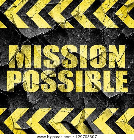 mission possible, black and yellow rough hazard stripes