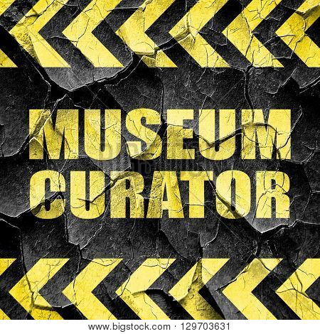 museum curator, black and yellow rough hazard stripes