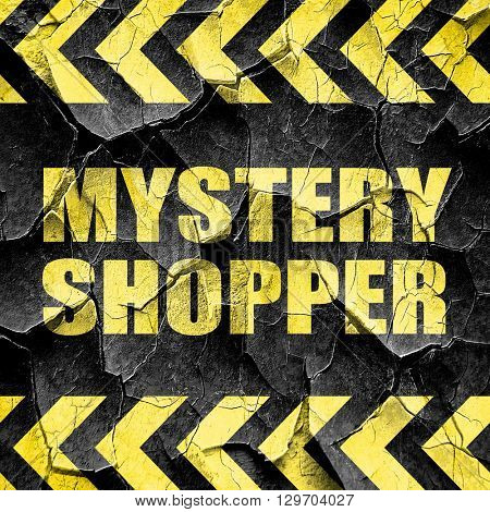 mystery shopper, black and yellow rough hazard stripes