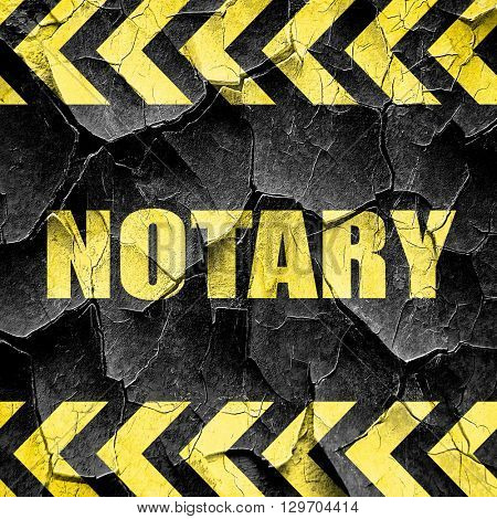 notary, black and yellow rough hazard stripes