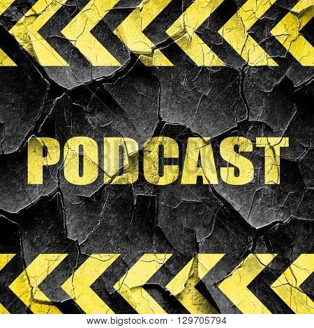 podcast, black and yellow rough hazard stripes