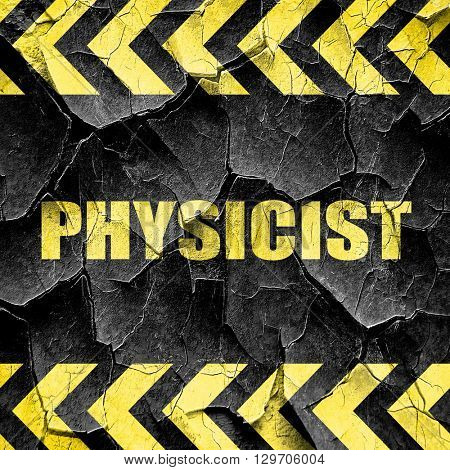 physicist, black and yellow rough hazard stripes