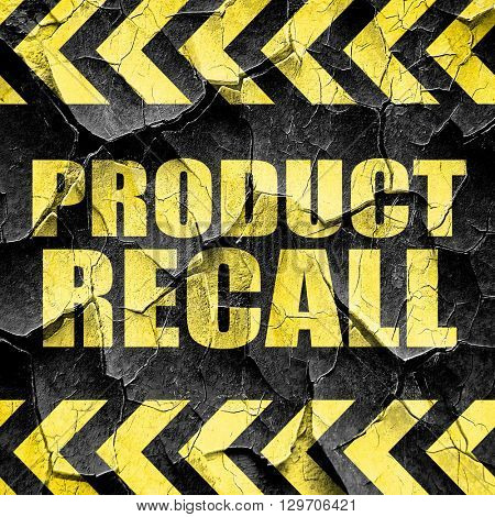 product recall, black and yellow rough hazard stripes