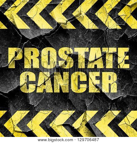 prostate cancer, black and yellow rough hazard stripes