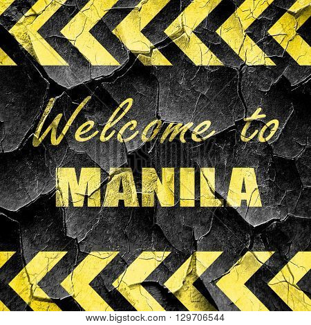 Welcome to manila, black and yellow rough hazard stripes