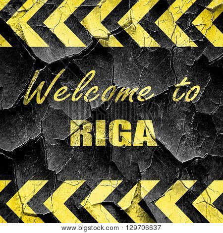 Welcome to riga, black and yellow rough hazard stripes