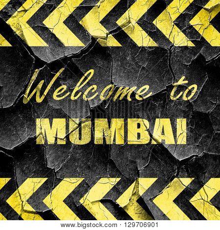 Welcome to mumbai, black and yellow rough hazard stripes