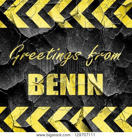 Greetings from benin, black and yellow rough hazard stripes