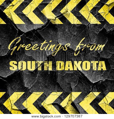 Greetings from south dakota, black and yellow rough hazard strip