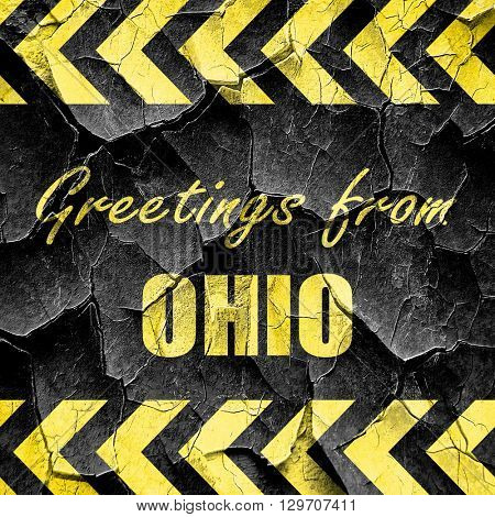 Greetings from ohio, black and yellow rough hazard stripes
