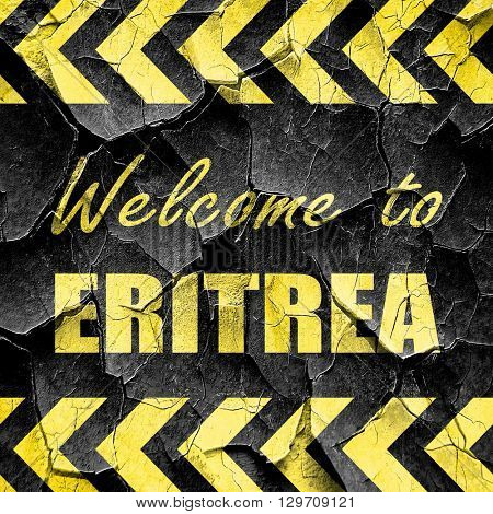 Welcome to eritrea, black and yellow rough hazard stripes