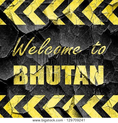 Welcome to bhutan, black and yellow rough hazard stripes