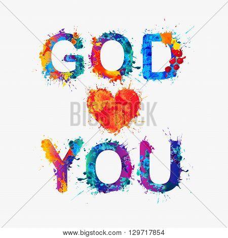 God loves you. Watercolor vector splash paint