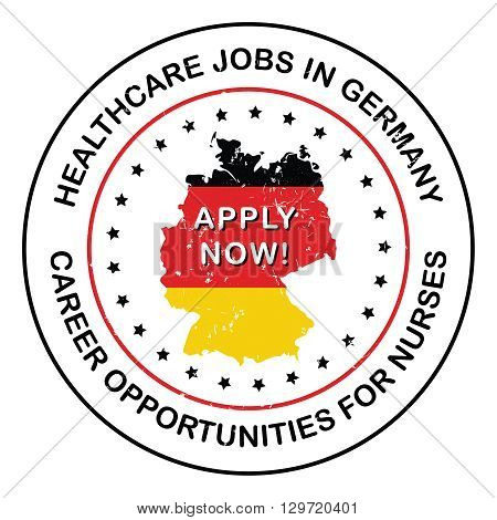 Healthcare / Medical Jobs in Germany - rubber grunge label with Flag of Germany and German map. Print colors used.
