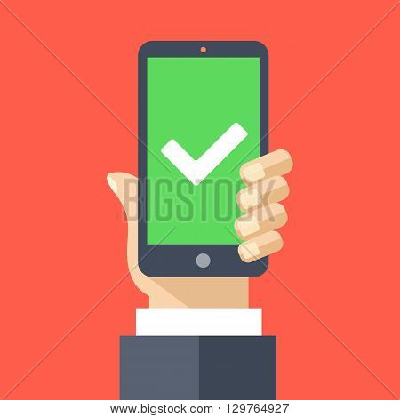 White checkmark on green smartphone screen. Hand holding smartphone. Mobile phone with white tick. Success concept. Modern design for web banners, web sites, infographics. Flat design vector illustration