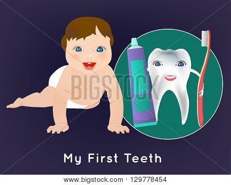 My first tooth concept. Editable vector illustration with cute crawling baby and tooth character holding toothbrush and toothpaste. Medical poster in bright cartoonish style.