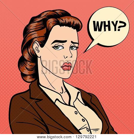 Disappointed Businesswoman with Comic Bubble. Pop Art Vector illustration