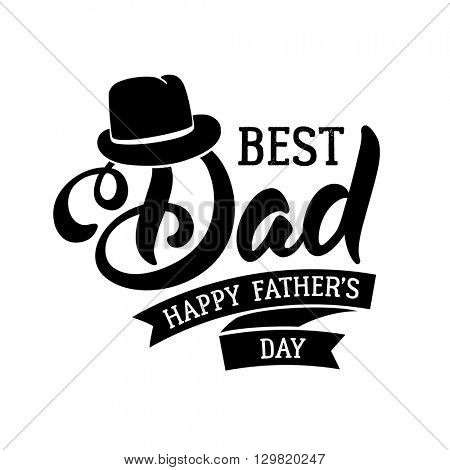 Fathers Day Lettering Calligraphic Design Isolated on White Background. Best Dad Inscription. Vector Design Element For Greeting Card and Other Print Templates.