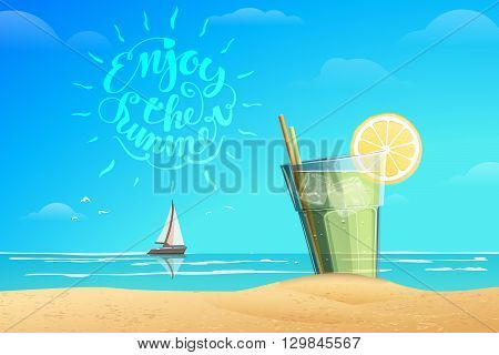 Summer conception. Glass with cold drink with ice cube and slice of lemon. Boat on the horizon. Lettering Enjoy the summer. Summer vector illustration. Sea and blue sky on the background.