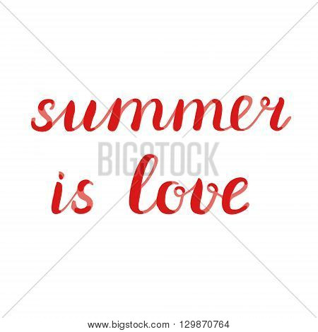 Summer Is Love Lettering.