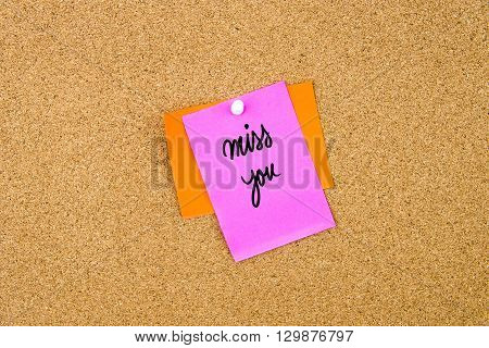 Miss You Written On Paper Note