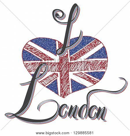 London Hand Lettering Sign With Grunge United Kingdome Flag In Shape Of Heart, Isolated On White Bac