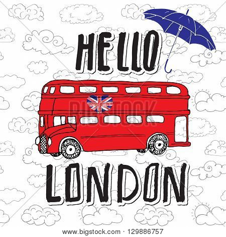 Hello London Hand Lettering Sign With Umbrella, Red Bus And United Kingdome Flag In Shape Of Heart,