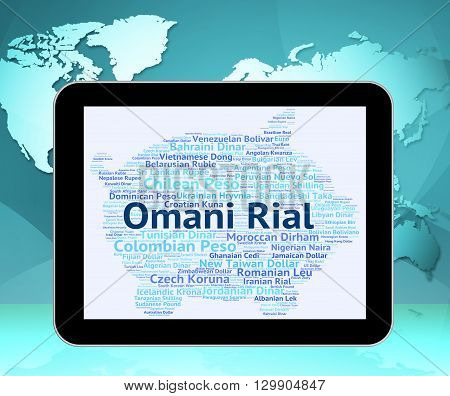 Omani Rial Represents Foreign Exchange And Forex