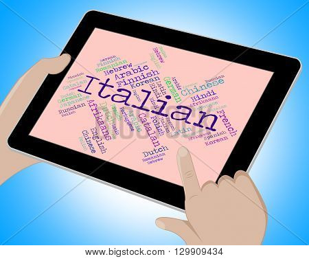 Italian Language Represents Italy Foreign And Text