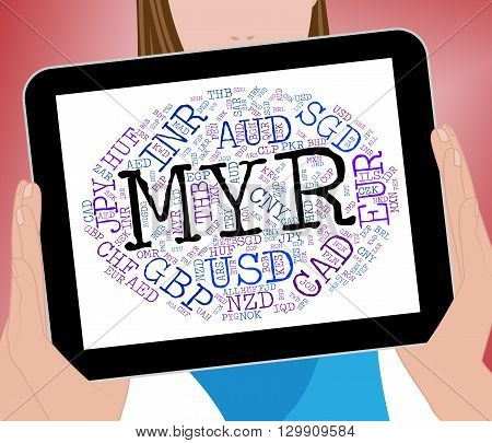 Myr Currency Means Malaysian Ringgits And Currencies