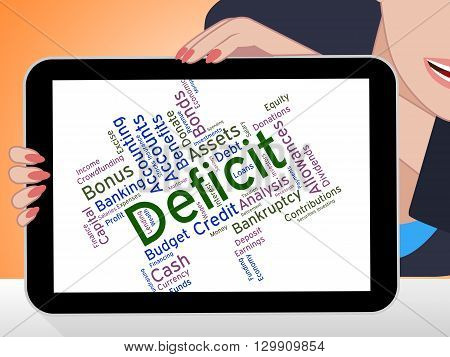Deficit Word Shows Financial Obligation And Deficiency