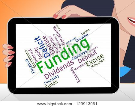 Funding Word Means Money Funds And Text