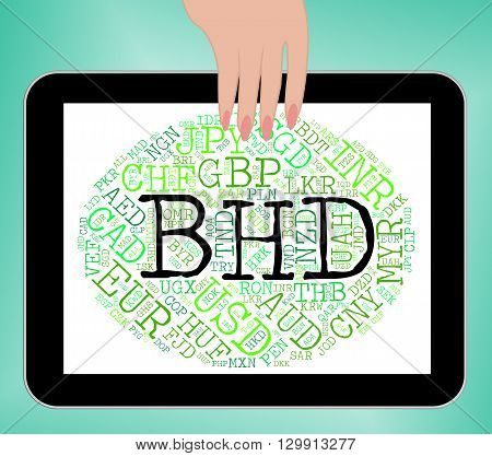 Bhd Currency Means Bahraini Dinar And Banknote