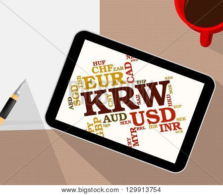 Krw Currency Represents South Korean Wons And Banknote
